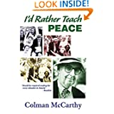 I'd Rather Teach Peace by Colman McCarthy