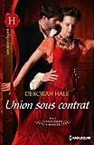 Union sous contrat : S�rie Gentleman � marier, vol. 2 (Gentlemen � marier) (French Edition)