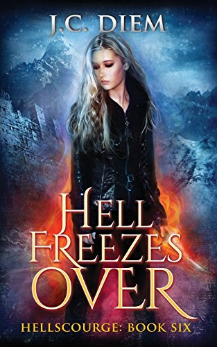 Hell Freezes over: Volume 6