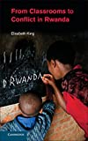 img - for From Classrooms to Conflict in Rwanda book / textbook / text book
