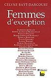 echange, troc Célyne Baÿt-Darcourt - Femmes d'exception