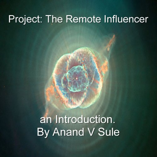 Project: The Remote Influencer an introduction. (Remote Influencing compare prices)