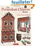 The Peranakan Chinese Home: Art and C...