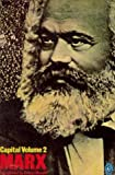 Marx karl, Capital, a critique of political economy, volume 2 (0140219714) by Marx, Karl