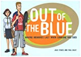 img - for Out of the Blue: Making Memories Last When Someone Has Died (Early Years) book / textbook / text book