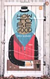 Nick Hornby How to be Good: Penguin Street Art