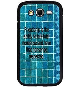 PRINTVISA Quotes Friendship Case Cover for Samsung Galaxy Grand I9082