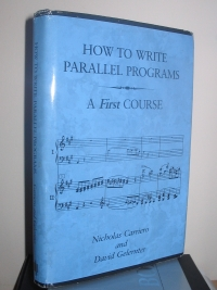 How to Write Parallel Programs: A First Course