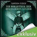 Die Bibliothek der besonderen Kinder (Miss Peregrine 3) | Ransom Riggs