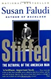 Stiffed: The Betrayal of the American Man (0380720450) by Faludi, Susan