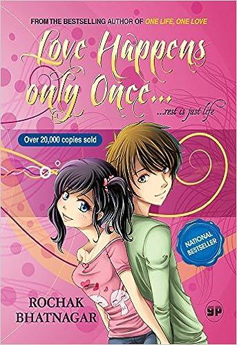 Love Happens only Once...rest is just life price comparison at Flipkart, Amazon, Crossword, Uread, Bookadda, Landmark, Homeshop18