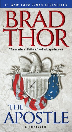 The Apostle: A Thriller, Brad Thor