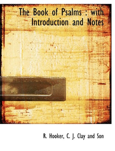 The Book of Psalms: With Introduction and Notes