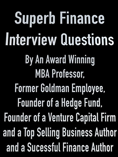 finance-interview-practice-questions-by-an-award-winning-mba-professor-former-goldman-employee-and-a