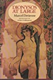 Dionysos at Large (Revealing Antiquity) (0674207734) by Detienne, Marcel