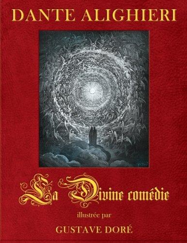 La Divine comedie, illustree par Gustave Dore