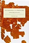 The Formation of the Hebrew Bible: A...
