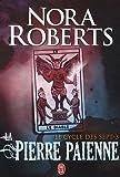 echange, troc Nora Roberts - Le cycle des sept, Tome 3 : La pierre païenne