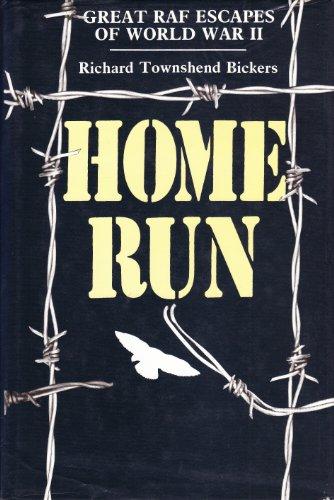 Home Run : Great RAF Escapes of World War II
