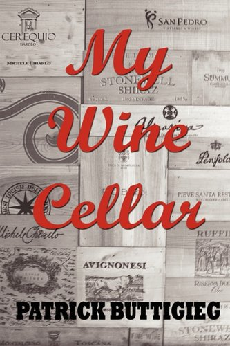 My Wine Cellar by Patrick Buttigieg