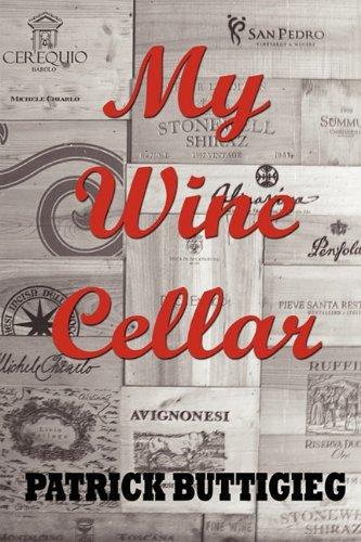 My Wine Cellar by Patrick Buttigieg
