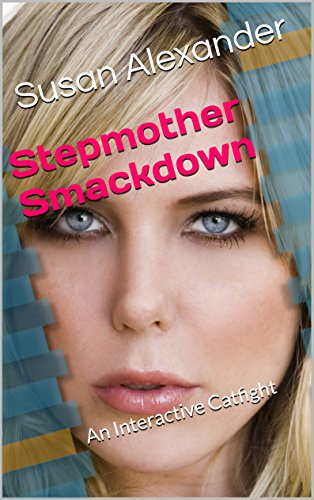 stepmother-smackdown-an-interactive-catfight-english-edition