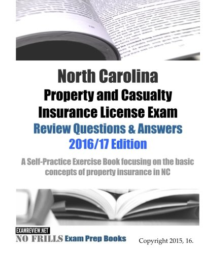 North Carolina Property Casualty Insurance License Exam Practice Test Question