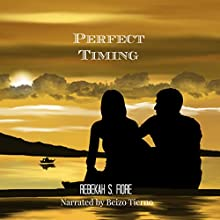 Perfect Timing: Distant Shores, Book 1 Audiobook by Rebekah S. Fiore Narrated by Beizo Tierno
