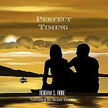 Perfect Timing: Distant Shores, Book 1 | Livre audio Auteur(s) : Rebekah S. Fiore Narrateur(s) : Beizo Tierno