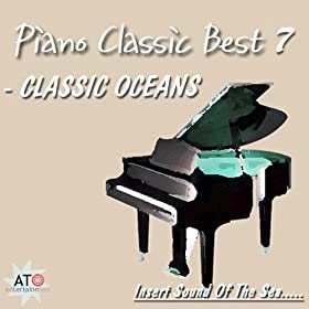 Sound Of The Sea Piano Classic Best 7