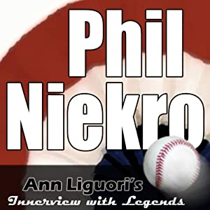 Ann Liguori's Audio Hall of Fame: Phil Niekro Speech