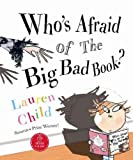 Who's Afraid of the Big Bad Book? (Book & CD) Lauren Child