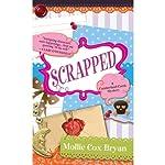 Scrapped | Mollie Cox Bryan