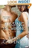 Kissing Mr. Wrong (Entangled Lovestruck) (Wrong Man)