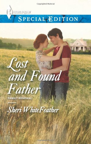 Image of Lost and Found Father (Harlequin Special Edition\Family Renewal)