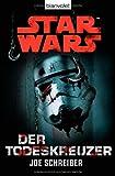 Star Wars(TM) Der Todeskreuzer: Roman