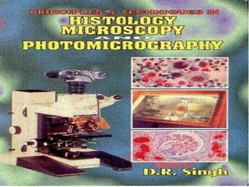 Principles And Techniques In Histology, Microscopy: Photomicrography