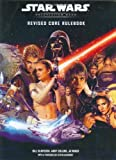 img - for Revised Core Rulebook (Star Wars Roleplaying Game) by Slavicsek, Bill, Collins, Andy, Wiker, J.D., Sansweet, Steve (2002) Hardcover book / textbook / text book