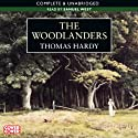 The Woodlanders (       UNABRIDGED) by Thomas Hardy Narrated by Samuel West
