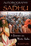 Rampuri Autobiography of a Sadhu: A Journey Into Mystic India