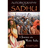 Autobiography of a Sadhu: A Journey Into Mystic Indiaby Rampuri