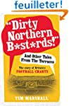 """""""Dirty Northern B*st*rds!"""" and Other..."""