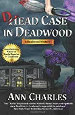 Dead Case in Deadwood: Deadwood Mystery Series (Volume 3)