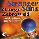 Stranger Suns | George Zebrowski