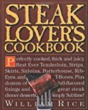 Steak Lover's Cookbook (0761100806) by William Rice