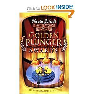 Uncle John's Bathroom Reader Golden Plunger Awards -  Bathroom Readers' Institute