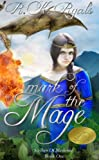 Mark of the Mage (The Scribes of Medeisia Book 1)