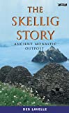The Skellig Story: Ancient Monastic Outpost