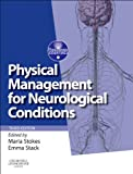 Physical Management for Neurological Conditions: [Formerly Physical Management in Neurological Rehabilitation], 3e (Physiotherapy Essentials)