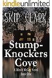 StumpKnockers Cove (A Wrath McCoy Novel Book 1)